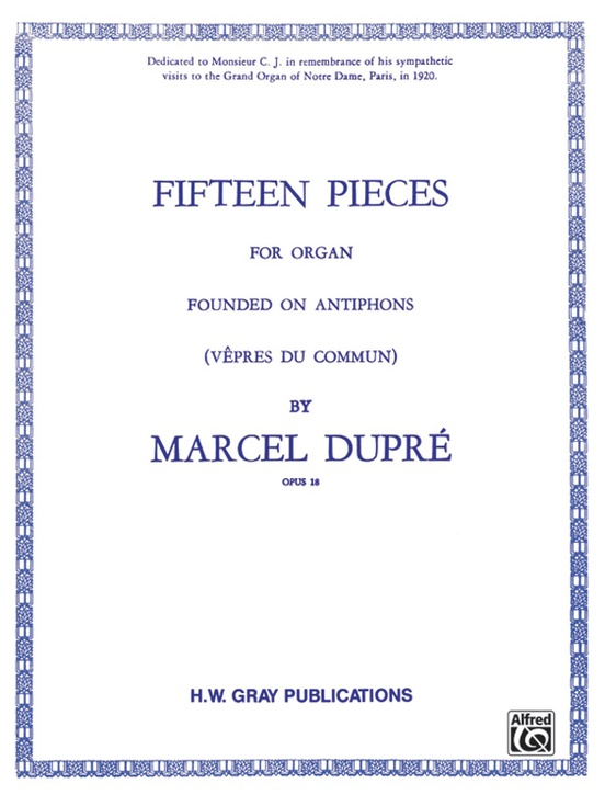 Fifteen Pieces Vepres Du Commun Opus 18 Complete Organ Book