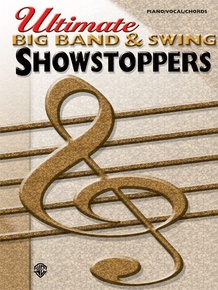 Ultimate Showstoppers: Big Band & Swing