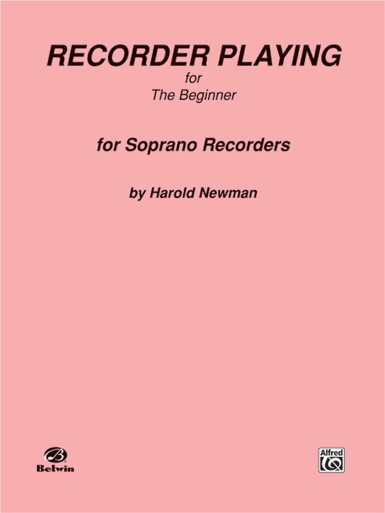 Recorder Playing for the Beginner (Soprano)