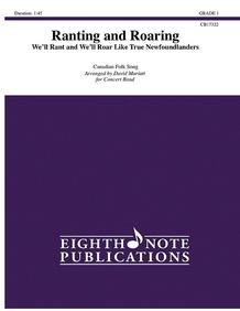 Ranting and Roaring