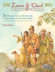 Lewis & Clark: A Musical Expedition