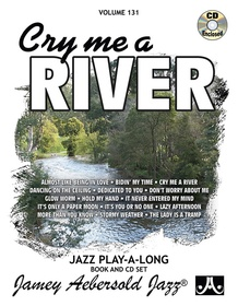 Jamey Aebersold Jazz, Volume 131: Cry Me a River