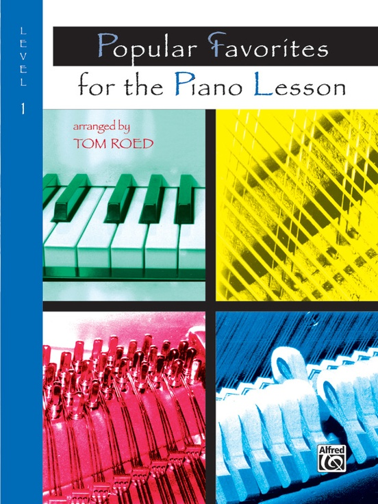 Popular Favorites for the Piano Lesson, Level 1