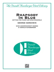 Rhapsody in Blue™ (Setting for Piano and Wind Ensemble)