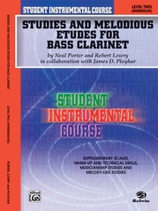 Student Instrumental Course: Studies and Melodious Etudes for Bass Clarinet, Level II