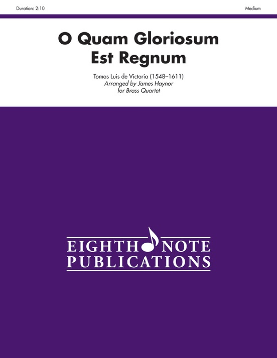 O Quam Gloriosum Est Regnum