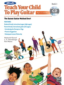 Alfred's Teach Your Child to Play Guitar, Book 1