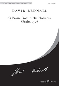 O Praise God in His Holiness (Psalm 150)