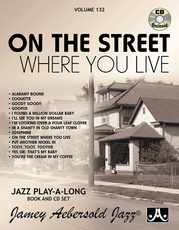 Jamey Aebersold Jazz, Volume 132: On the Street Where You Live