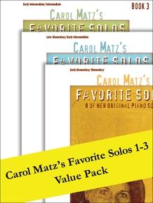 Carol Matz's Favorite Solos 1-3 (Value Pack)