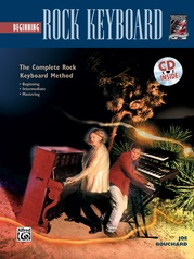The Complete Rock Keyboard Method: Beginning Rock Keyboard