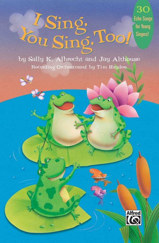 I Sing, You Sing, Too!