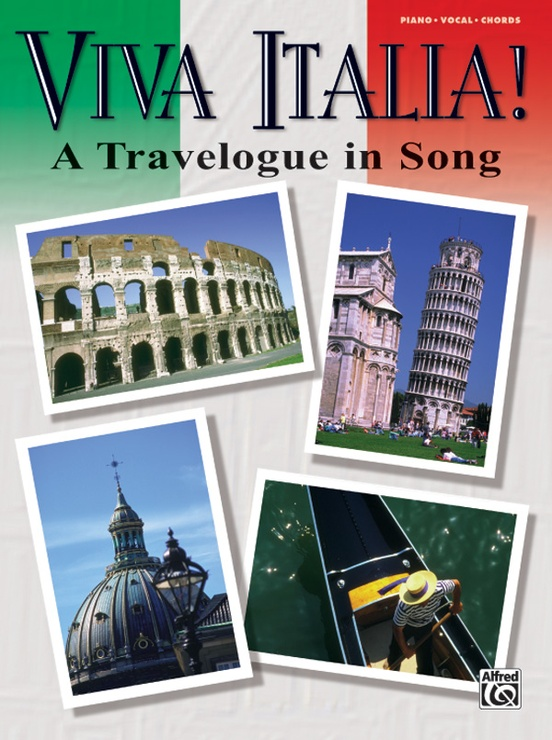 Viva Italia! (A Travelogue in Song)