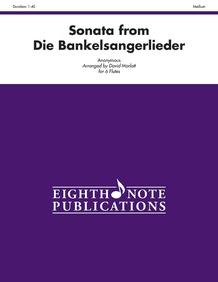 Sonata (from <i>Die Bankelsangerlieder</i>)