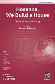 Hosanna, We Build a House