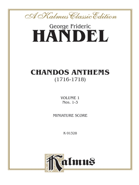 Chandos Anthems: 1. O Be Joyful in the Lord 2. In the Lord I Put My Trust 3. Have Mercy Upon Me