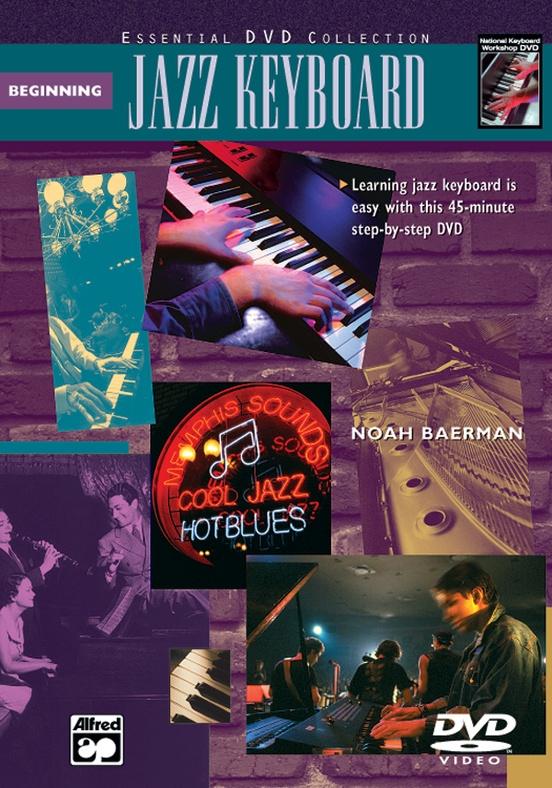 The Complete Jazz Keyboard Method: Beginning Jazz Keyboard