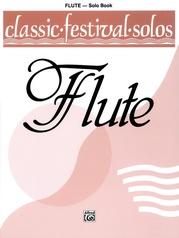 Classic Festival Solos (C Flute), Volume 1 Solo Book