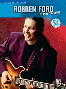 Robben Ford: Playin' the Blues