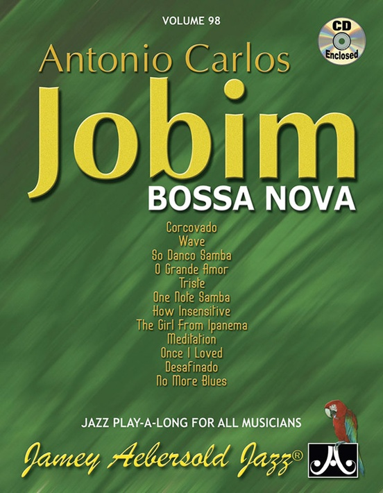 Jamey Aebersold Jazz, Volume 98: Antonio Carlos Jobim---Bossa Nova