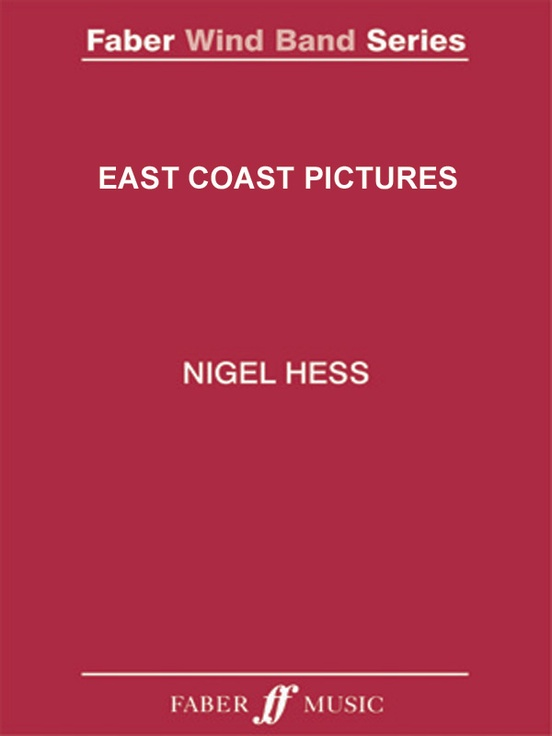 East coast pictures wind band score parts nigel hess fandeluxe Images