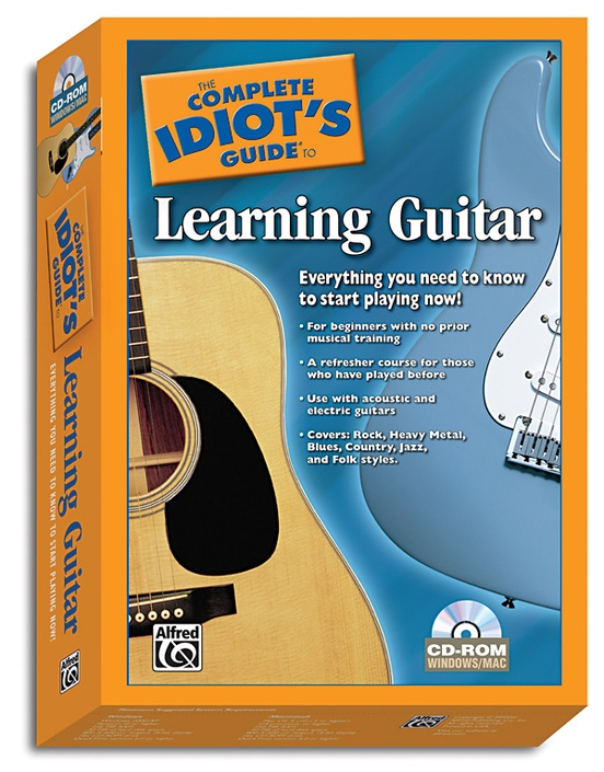 The Complete Idiot's Guide to Learning Guitar