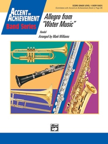 Allegro from <I>Water Music</I>