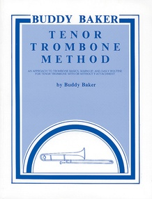 Buddy Baker Tenor Trombone Method