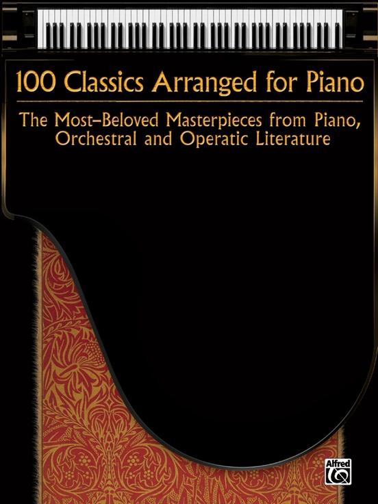 100 Classics Arranged for Piano
