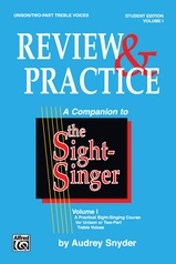 The Sight-Singer: Review & Practice for Unison/Two-Part Treble Voices [correlates to Volume I]