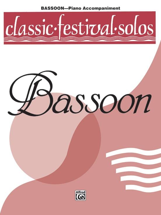 Classic Festival Solos (Bassoon), Volume 1 Piano Acc.