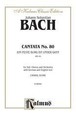 Cantata No. 80 -- Ein feste Burg ist unser Gott