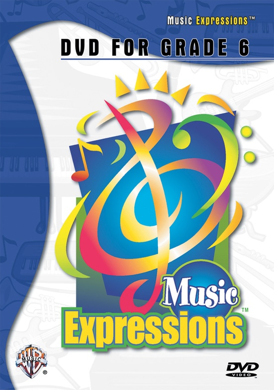 Music Expressions™ Grade 6 (Middle School 1): DVD