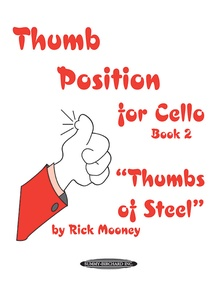 """Thumb Position for Cello, Book 2 """"Thumbs of Steel"""""""