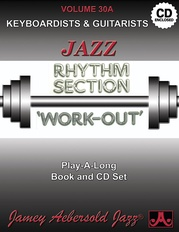 Jamey Aebersold Jazz, Volume 30A: Jazz Rhythm Section Work-Out