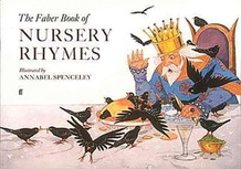The Faber Book of Nursery Rhymes