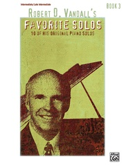 Robert D. Vandall's Favorite Solos, Book 3