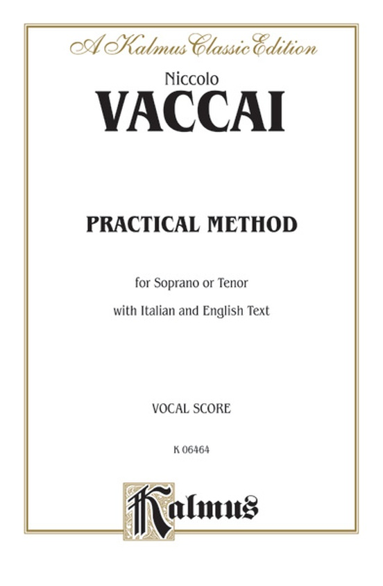 Practical Vocal Method for Soprano or Tenor (High Voice)