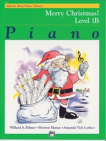 Alfred's Basic Piano Library: Merry Christmas! Book 1B