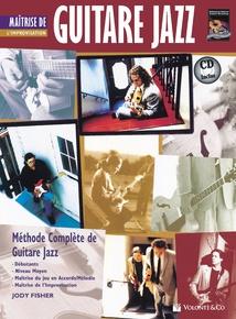 Guitare Jazz Maitrise de L'improvisation [Mastering Jazz Guitar: Improvisation]