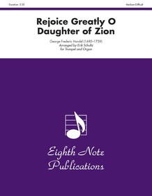 Rejoice Greatly O Daughter of Zion