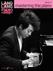 Lang Lang Piano Academy: mastering the piano, Level 4