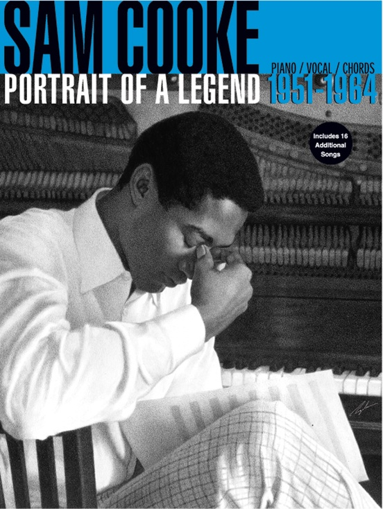 Sam Cooke: Portrait of a Legend 1951-1964