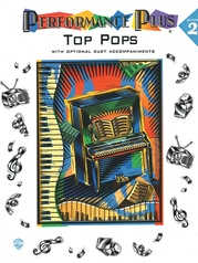 Performance Plus®: Popular Music, Book 2: Top Pops