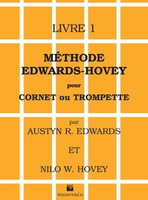 Méthode Edwards-Hovey pour Cornet ou Trumpette, Livre 1 [Method for Cornet or Trumpet, Book 1]