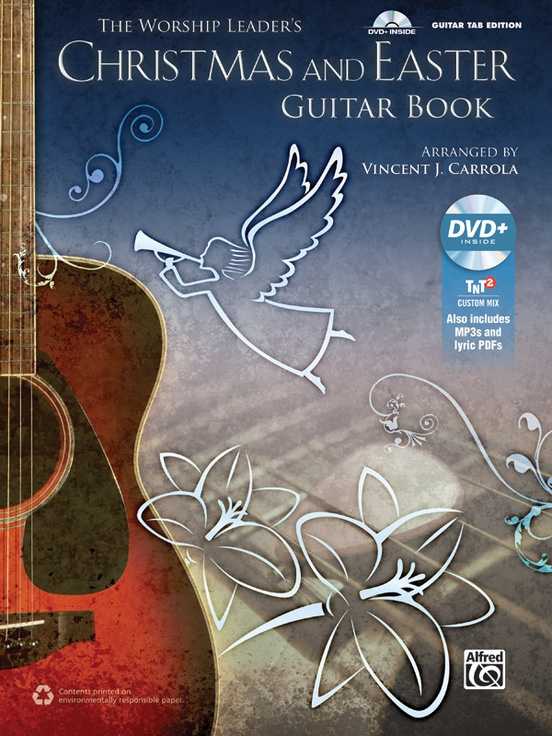 The Worship Leader's Christmas and Easter Guitar Book