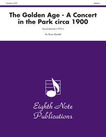 The Golden Age: A Concert in the Park circa 1900