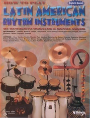 How to Play Latin-American Rhythm Instruments