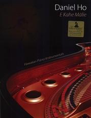 E Kahe Malie: Hawaiian Piano Instrumentals