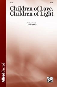 Children of Love, Children of Light